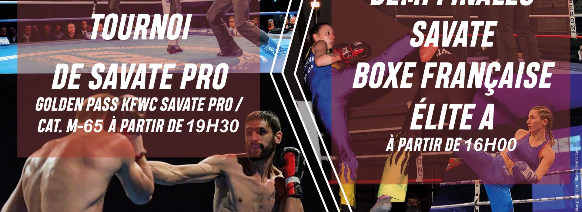 1/2 Finale savate boxe Française Elite A + 3 combats Savate pro en soirée